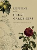 Lessons frm Great Gardeners