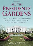 Presidents gardens book