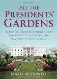 Presidents gardens book