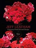 20 0212 Flowers Jeff Leatham